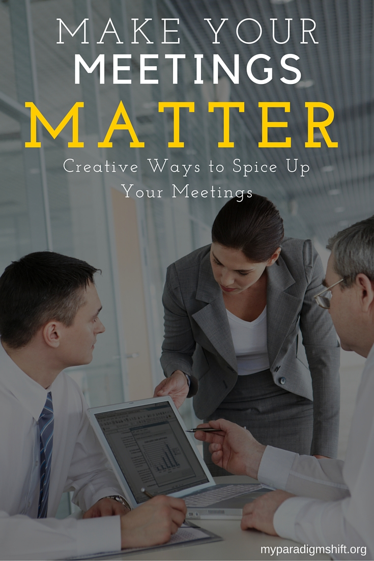 Make Your Meetings Matter